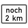 Zusatzzeichen 1001.33 noch … km (gemäß VwV-StVO in Tunneln)