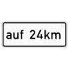 Zusatzzeichen 1001.35 auf … km (verbal) (in Verbindung mit  Fahrstreifentafeln  Z. 521 ff.)