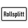 Zusatzzeichen 1007.32 Rollsplitt