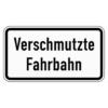 Zusatzzeichen 1007.35 Verschmutzte Fahrbahn