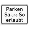 Zusatzzeichen 1042.37 Parken Samstag und Sonntag erlaubt
