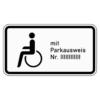 Zusatzzeichen 1044.11 Nur Schwerbehinderte mit Parkausweis  Nr. …