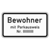 Zusatzzeichen 1044.30 Nur Bewohner mit Parkausweis Nr. ...